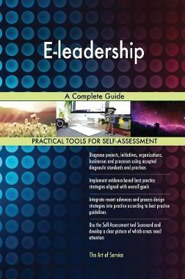 E-Leadership a Complete Guide (Paperback)