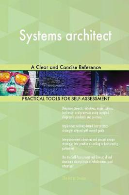 Systems Architect a Clear and Concise Reference (Paperback)