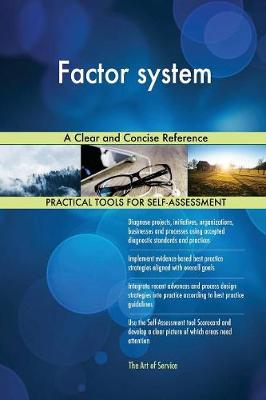 Factor System a Clear and Concise Reference (Paperback)