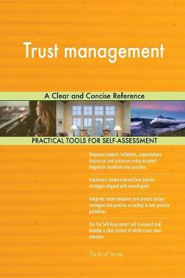 Trust Management a Clear and Concise Reference (Paperback)