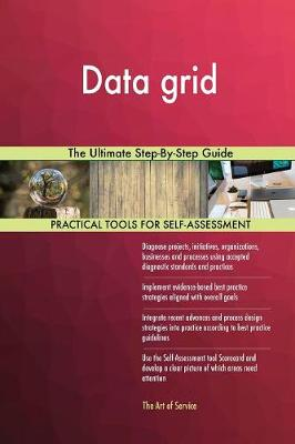 Data Grid the Ultimate Step-By-Step Guide (Paperback)