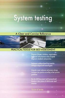 System Testing a Clear and Concise Reference (Paperback)