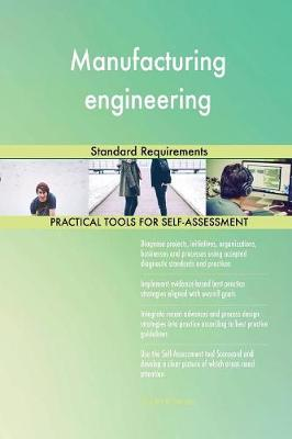 Manufacturing Engineering Standard Requirements (Paperback)
