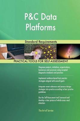 P&c Data Platforms Standard Requirements (Paperback)