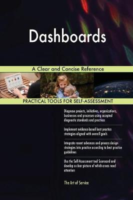 Dashboards a Clear and Concise Reference (Paperback)