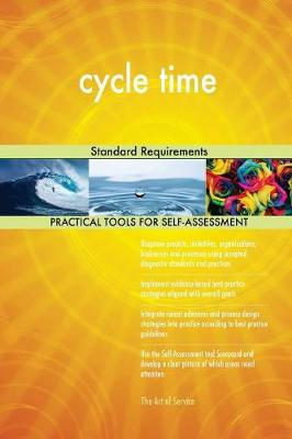 Cycle Time Standard Requirements (Paperback)