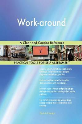 Work-Around a Clear and Concise Reference (Paperback)