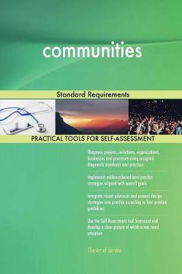 Communities Standard Requirements (Paperback)