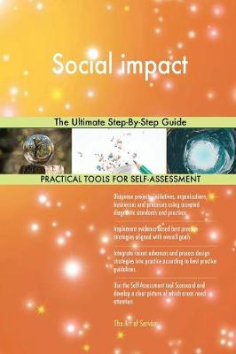 Social Impact the Ultimate Step-By-Step Guide (Paperback)