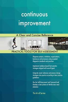 Continuous Improvement a Clear and Concise Reference (Paperback)
