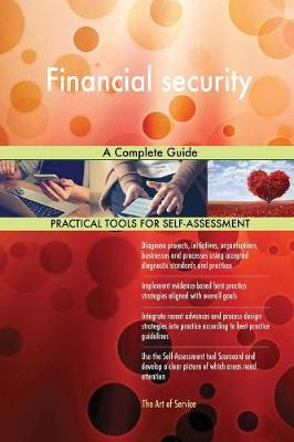 Financial Security a Complete Guide (Paperback)