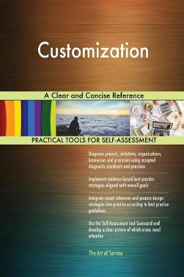Customization a Clear and Concise Reference (Paperback)