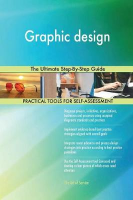 Graphic Design the Ultimate Step-By-Step Guide (Paperback)