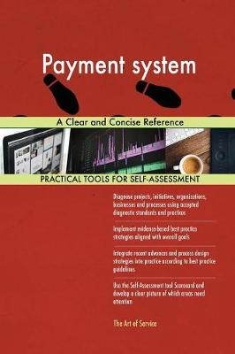 Payment System a Clear and Concise Reference (Paperback)