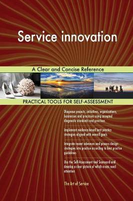 Service Innovation a Clear and Concise Reference (Paperback)