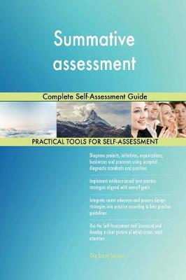 Summative Assessment Complete Self-Assessment Guide (Paperback)
