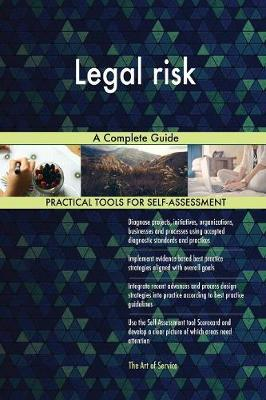 Legal Risk a Complete Guide (Paperback)