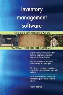 Inventory Management Software Complete Self-Assessment Guide (Paperback)