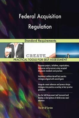 Federal Acquisition Regulation Standard Requirements (Paperback)