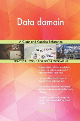 Data Domain a Clear and Concise Reference (Paperback)