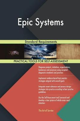 Epic Systems Standard Requirements (Paperback)