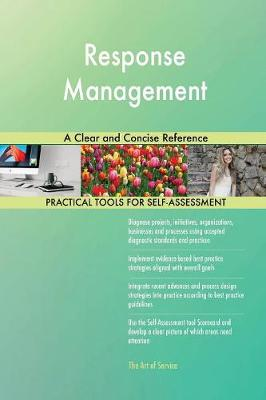 Response Management a Clear and Concise Reference (Paperback)