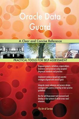 Oracle Data Guard a Clear and Concise Reference (Paperback)