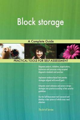 Block Storage a Complete Guide (Paperback)