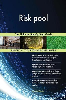 Risk Pool the Ultimate Step-By-Step Guide (Paperback)