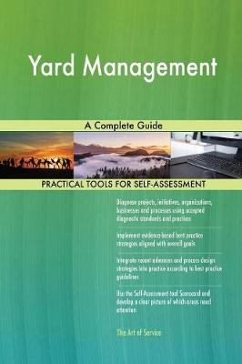 Yard Management a Complete Guide (Paperback)