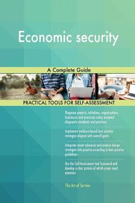 Economic Security a Complete Guide (Paperback)