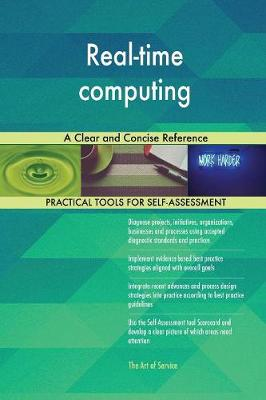 Real-Time Computing a Clear and Concise Reference (Paperback)