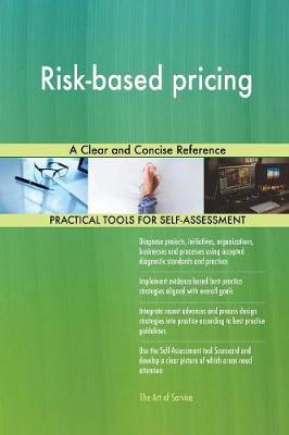 Risk-Based Pricing a Clear and Concise Reference (Paperback)