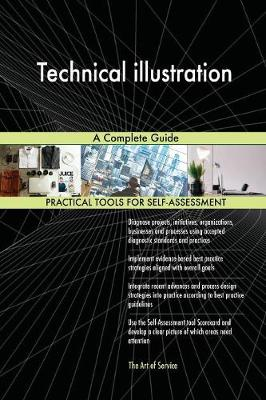 Technical Illustration a Complete Guide (Paperback)