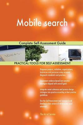 Mobile Search Complete Self-Assessment Guide (Paperback)