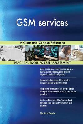 GSM Services a Clear and Concise Reference (Paperback)