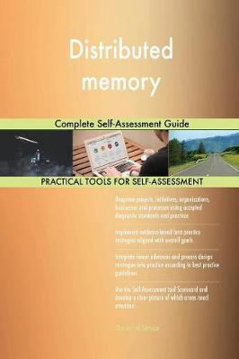 Distributed Memory Complete Self-Assessment Guide (Paperback)