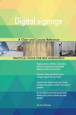 Digital Signage a Clear and Concise Reference (Paperback)