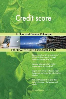 Credit Score a Clear and Concise Reference (Paperback)