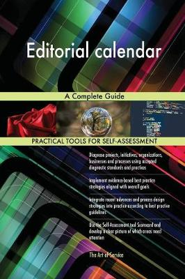 Editorial Calendar a Complete Guide (Paperback)