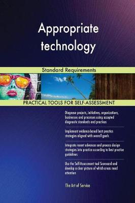 Appropriate Technology Standard Requirements (Paperback)