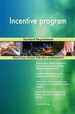 Incentive Program Standard Requirements (Paperback)