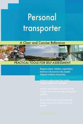 Personal Transporter a Clear and Concise Reference (Paperback)