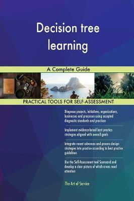 Decision Tree Learning a Complete Guide (Paperback)