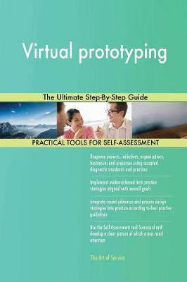 Virtual Prototyping the Ultimate Step-By-Step Guide (Paperback)