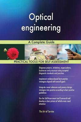 Optical Engineering a Complete Guide (Paperback)