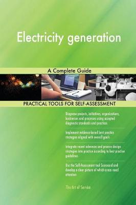 Electricity Generation a Complete Guide (Paperback)