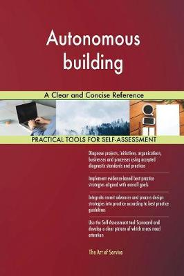 Autonomous Building a Clear and Concise Reference (Paperback)