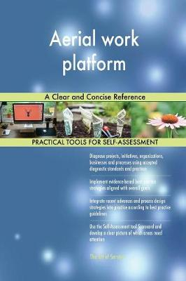 Aerial Work Platform a Clear and Concise Reference (Paperback)