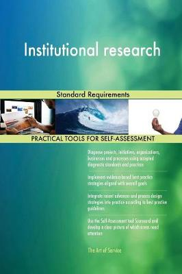 Institutional Research Standard Requirements (Paperback)